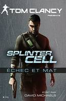 Splinter Cell Echec et mat, roman