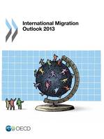 International Migration Outlook 2013
