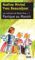 ENFANTS DE BELLE RIVE T1-PANIQUE AU MANO, Volume 1, Panique au manoir, Volume 1, Panique au manoir