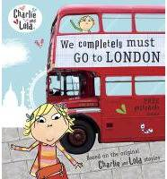 CHARLIE AND LOLA: WE COMPLETELY MUST GO TO LONDON, Livre