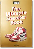 Sneaker Freaker, The ultimate sneaker book