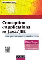 Conception d'applications en Java/JEE - Principes, patterns et architectures, Principes, patterns et architectures
