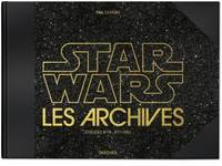 LES ARCHIVES STAR WARS. 1977-1983 - THE STAR WARS ARCHIVES: EPISODES IV#VI 1977 1983