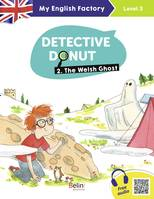 MY ENGLISH FACTORY - DETECTIVE DONUT 2. THE WELSH GHOST (LEVEL 3)