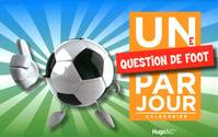 Une question de foot par jour 2011, calendrier