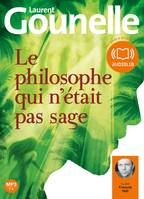 Le philosophe qui n'était pas sage, Livre audio 1 CD MP3 - 598 Mo