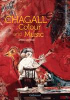 Marc Chagall. Colour and Music