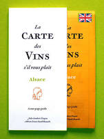 La Carte des Vins s'il vous plaît, Alsace (version anglaise/english version), A one-page guide