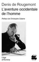 Aventure Occidentale De L'Homme (L')