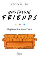 Nostalgie Friends