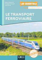 LE TRANSPORT FERROVIAIRE