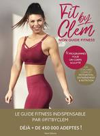 Fit by Clem, Mon guide fitness