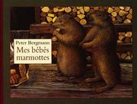 Bebes marmottes (Mes)