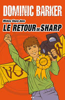 Mickey Sharp dans..., Le retour de Sharp, Le retour de Sharp