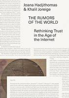 The Rumors of the World. Rethinking Trust in the Age of the Internet