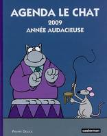 AGENDA LE CHAT 2009 ANNEE AUDACIEUSE