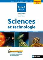 Sciences et technologie, cycle 3., Volume 1.