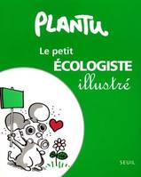 LE PETIT ECOLOGISTE ILLUSTRE
