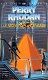 Le secret de la pyramide - Perry Rhodan