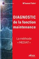 Diagnostic de la fonction maintenance, La méthode mediat