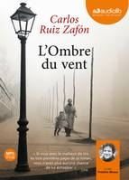 L'Ombre du vent, Livre audio 2 CD MP3 - 623 Mo + 579 Mo