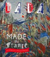 MADE IN FRANCE ! LES MAITRES DE LA PEINTURE FRANCA