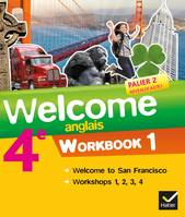 Welcome Anglais 4e éd. 2013 - Workbook (2 volumes), Workbook (en 2 volumes)