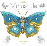Minuscule, 100 coloriages anti-stress