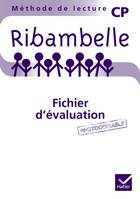 RIBAMBELLE CP SERIES BLEUE ET VERTE ED. 2011 - FICHIER D'EVALUATION PHOTOCOPIABLE