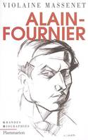 ALAIN-FOURNIER, biographie
