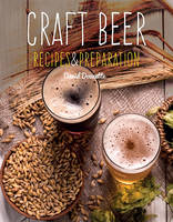 Craft Beer, Recipes & Preparation
