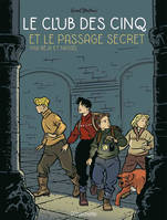 Le Club des 5 T2, Le passage secret