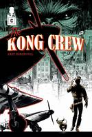 1, The Kong Crew - Tome 01, Manhattan Jungle