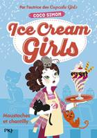 Ice cream girls, 3, Moustaches et chantilly