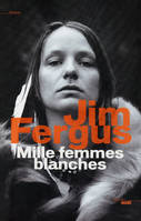 Mille femmes blanches, les carnets de May Dodd