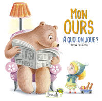 Mon ours / A quoi on joue ?