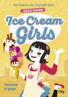 Ice cream girls, 2, Tensions à gogo