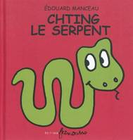 CHTING LE SERPENT