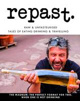 Repast #12 , he latest edition features Italy, Slovenia, Melbourne, Champagne and Alsace.