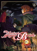 The ancient magus bride - tome 6