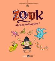 Zouk, Tome 15, Abracadablagues !