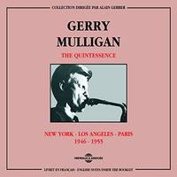 GERRY MULLIGAN THE QUINTESSENCE NEW YORK LOS ANGELES PARIS 1946 1955 COFFRET DOUBLE CD AUDIO