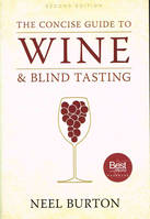 The Concise Guide to Wine and Blind Tasting, 2nd edition