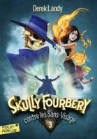 Skully Fourbery contre les Sans-Visage