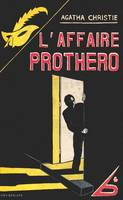 L'affaire Protheroe (fac simile), 'affaire Protheroe