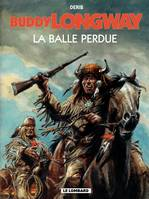 Buddy Longway - Tome 18 - Balle perdue (La)