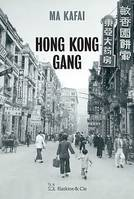 Hong Kong Gang, Polar