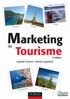 Marketing du tourisme - 2e édition