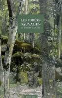 Les Forets Sauvages