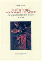 Singing Poetry in Renaissance Florence